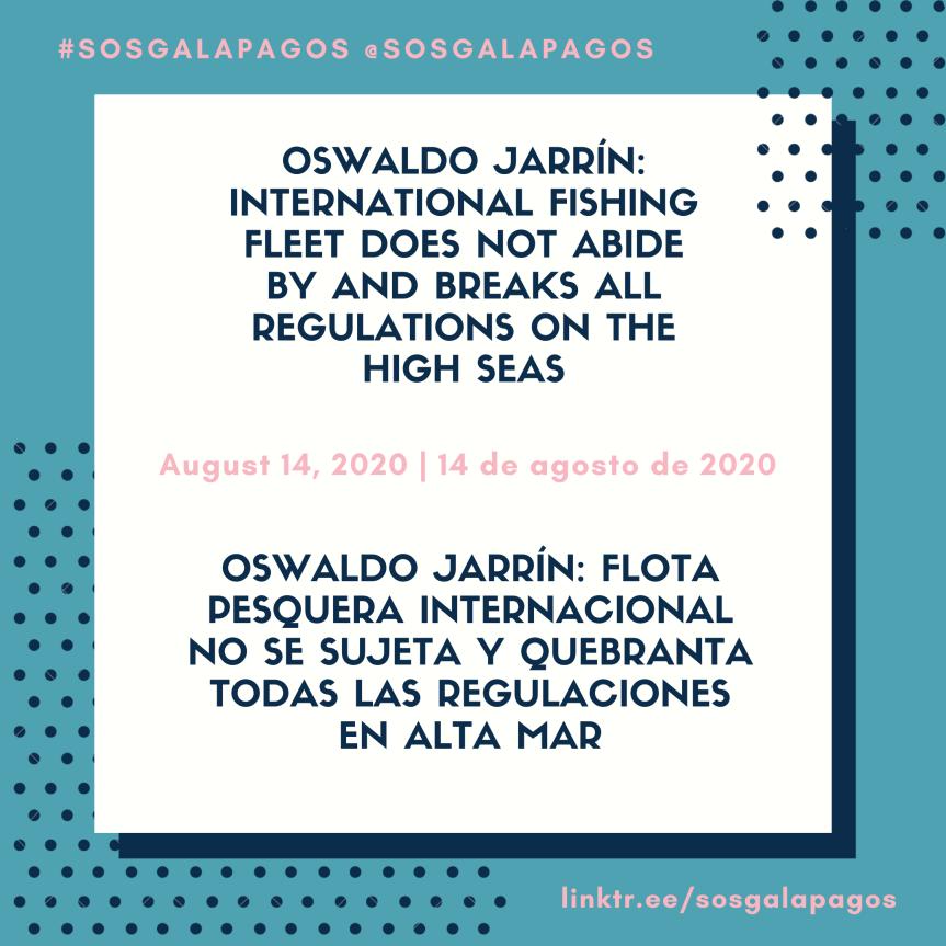 "Jarrín: ""International fishing fleet does not abide by, and breaks all, regulations on the highseas"""