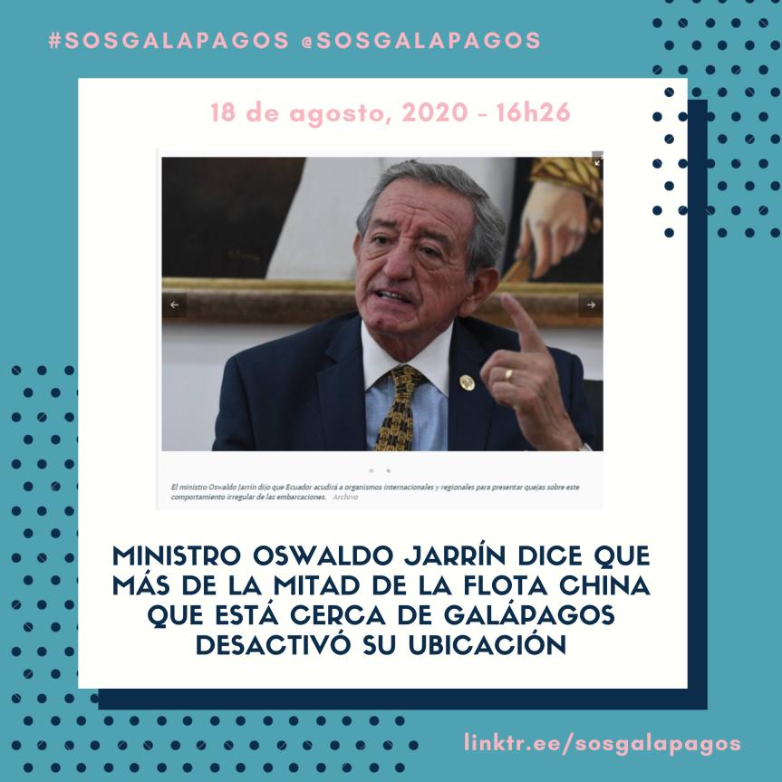 """Jarrín: """"Más de la mitad de la flota china que está cerca de Galápagos desactivó su ubicación"""""""